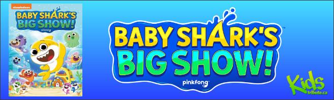 BABY SHARK'S BIG SHOW! DVD Contest