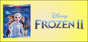 Enter for your chance to win FROZEN II on Blu-ray