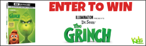 "Enter for your chance to win ""DR. SEUSS' THE GRINCH"" on 4K ULTRA HD, BLU-RAY Combo pack. Available now on Digital, On Blu-ray Feb. 5 Banner"