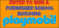 "Enter for your chance to win a ""PLAYMOBIL FURNISHED SCHOOL BUILDING"" Value $169"
