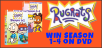 "Enter for your chance to win ""RUGRATS"" Season 1-4 on DVD."